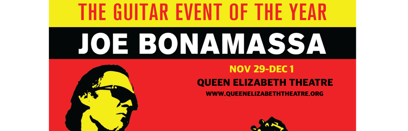Joe Bonamassa at Queen Elizabeth Theatre