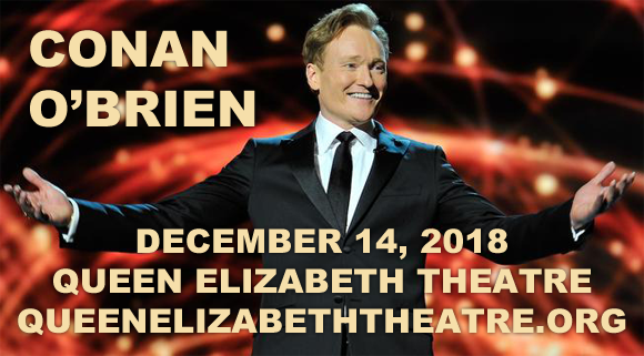 Conan O'Brien at Queen Elizabeth Theatre