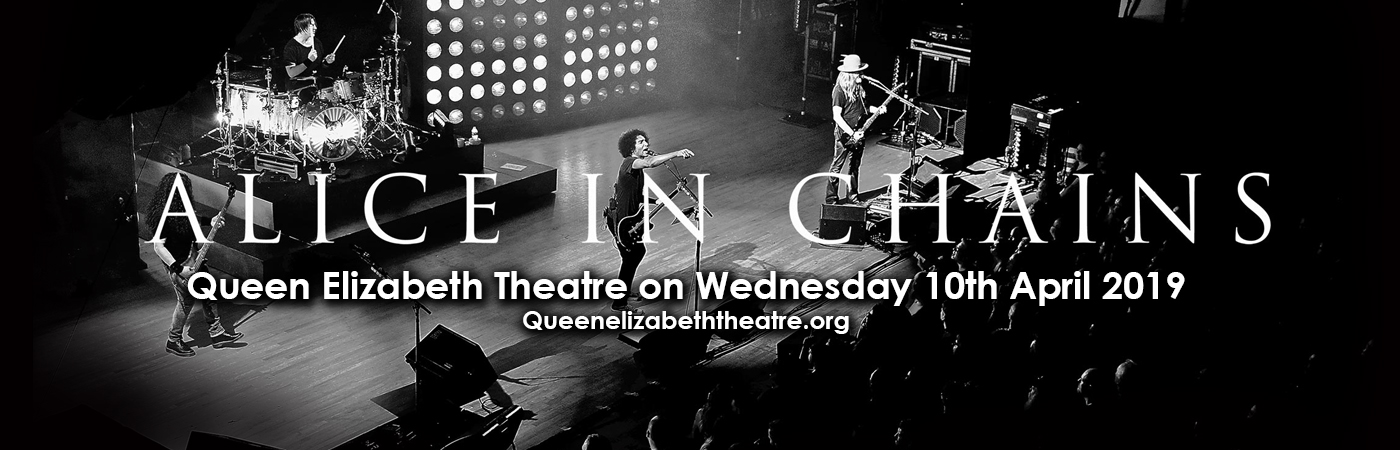 Alice In Chains at Queen Elizabeth Theatre