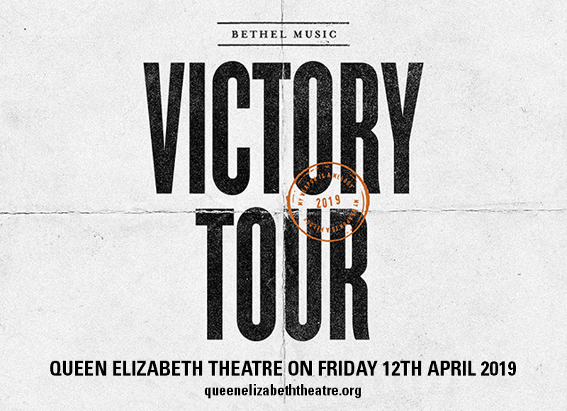 Bethel Music at Queen Elizabeth Theatre