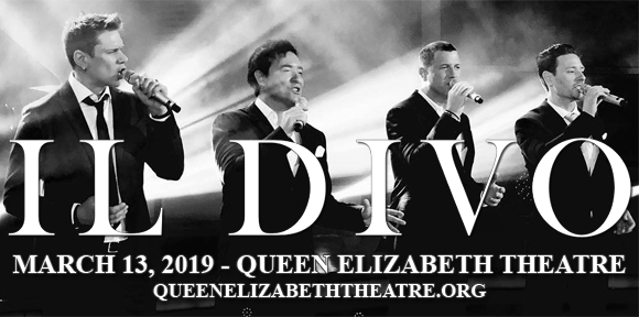 Il Divo at Queen Elizabeth Theatre