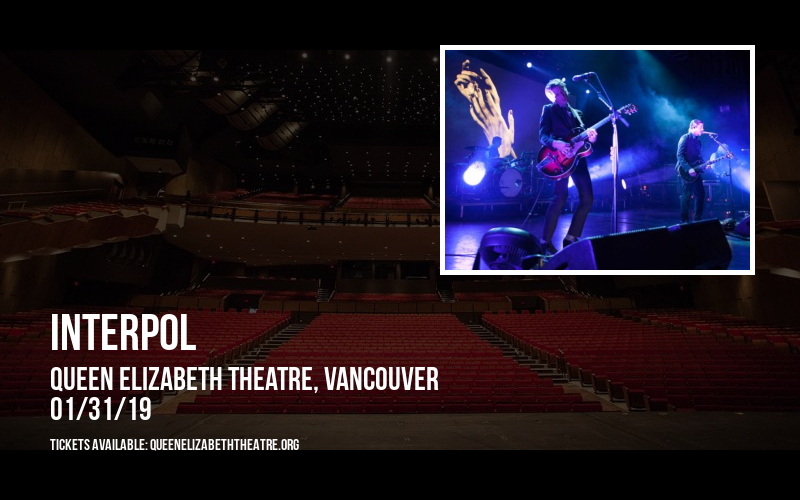 Interpol at Queen Elizabeth Theatre