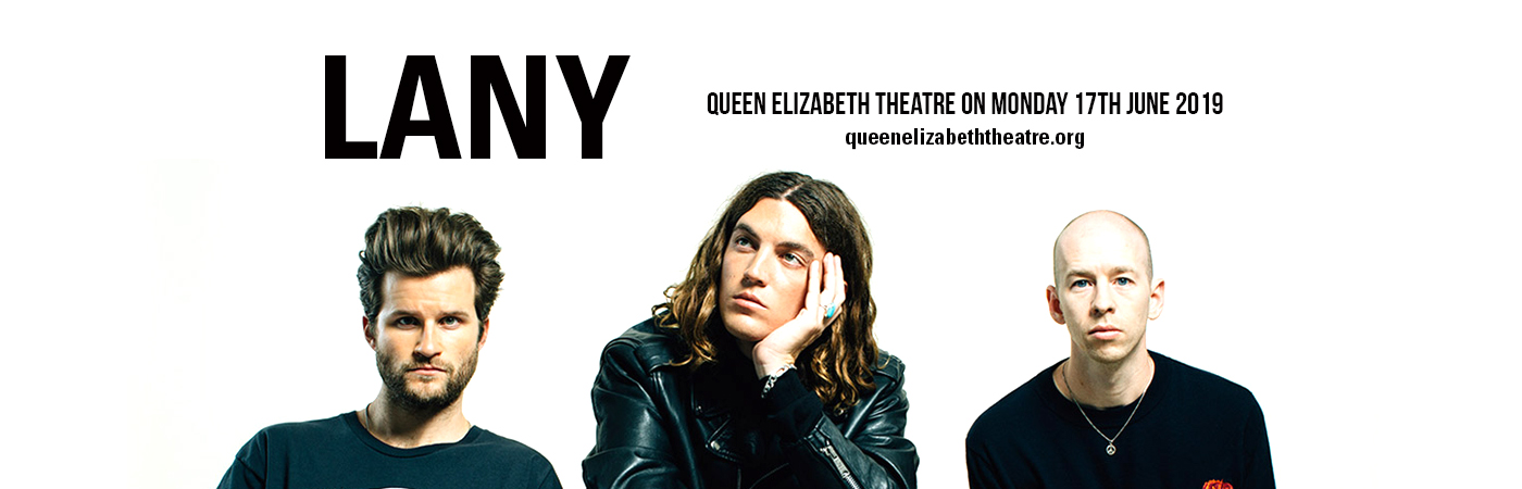 Lany at Queen Elizabeth Theatre