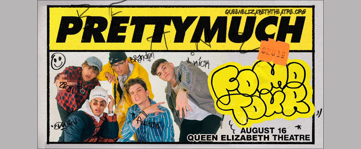 Prettymuch at Queen Elizabeth Theatre
