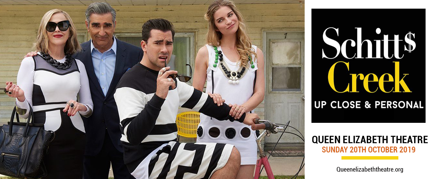 Schitt's Creek at Queen Elizabeth Theatre