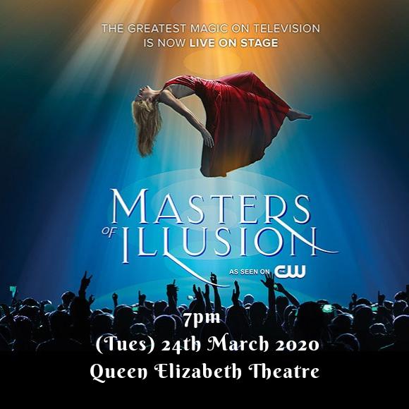 Masters Of Illusion at Queen Elizabeth Theatre
