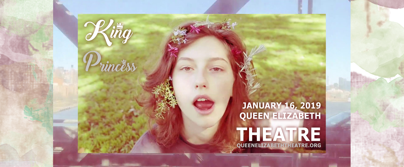 King Princess at Queen Elizabeth Theatre