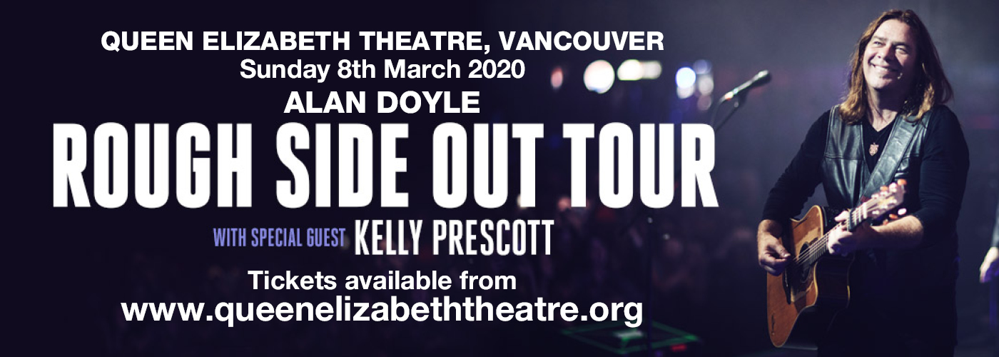 Alan Doyle at Queen Elizabeth Theatre