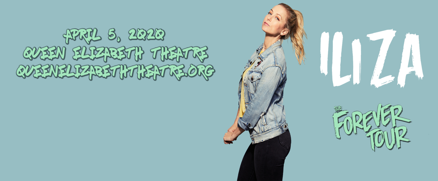 Iliza Shlesinger at Queen Elizabeth Theatre