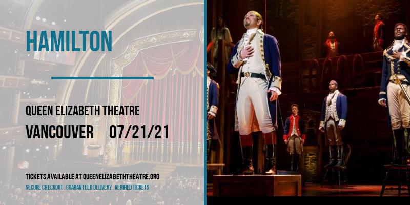 Hamilton at Queen Elizabeth Theatre