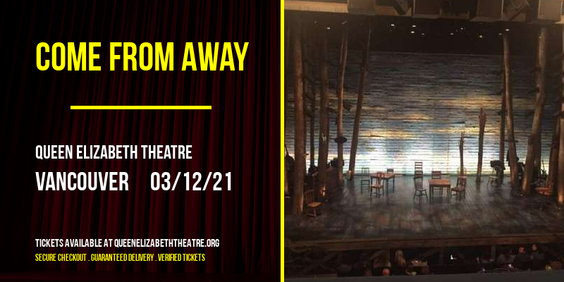 Come From Away [POSTPONED] at Queen Elizabeth Theatre