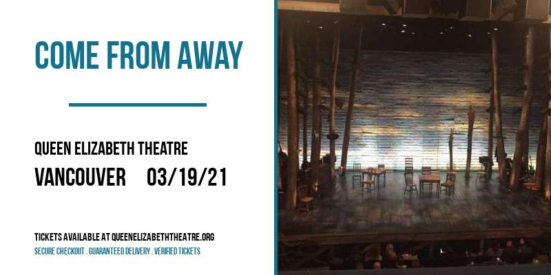 Come From Away [POSTPONED] at Queen Elizabeth Theatre