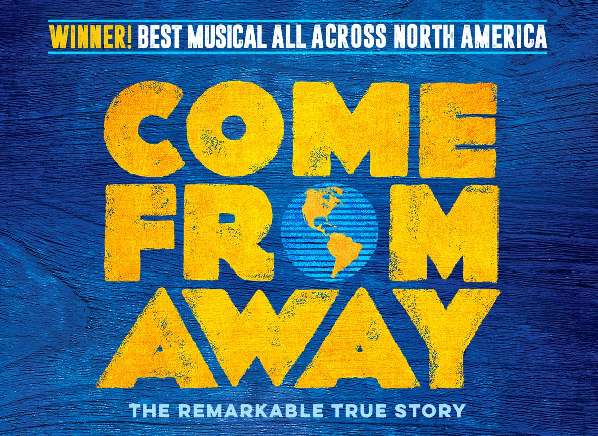 Come From Away at Queen Elizabeth Theatre
