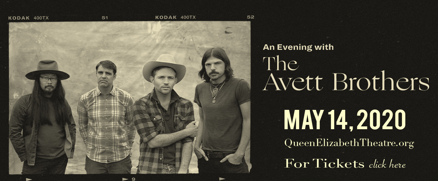 The Avett Brothers [CANCELLED] at Queen Elizabeth Theatre