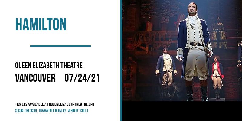 Hamilton [CANCELLED] at Queen Elizabeth Theatre