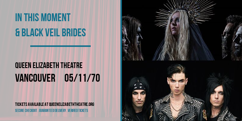 In This Moment & Black Veil Brides [CANCELLED] at Queen Elizabeth Theatre