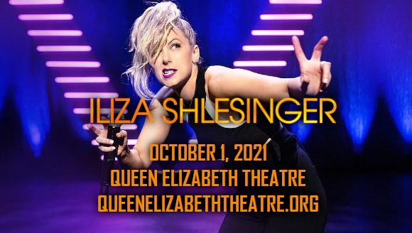 Iliza Shlesinger at Queen Elizabeth Theatre