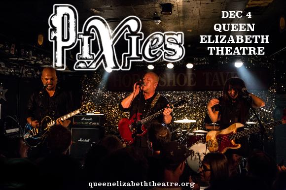 Pixies at Queen Elizabeth Theatre