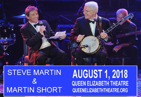 Steve Martin & Martin Short at Queen Elizabeth Theatre