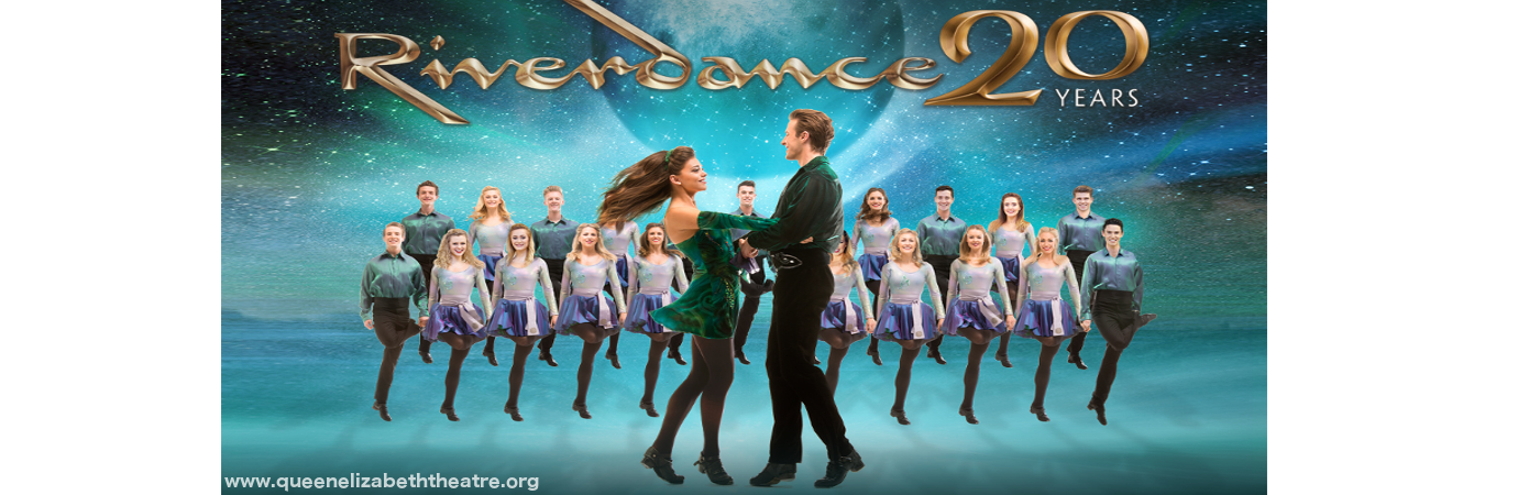 Riverdance at Queen Elizabeth Theatre