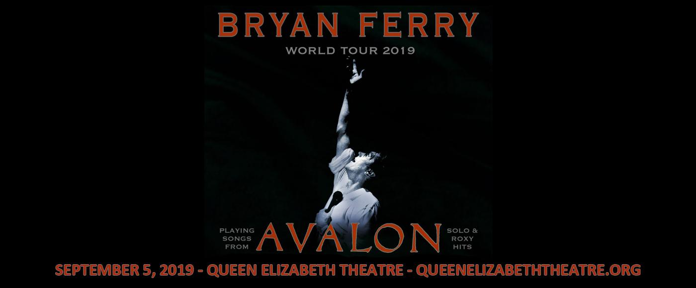 Bryan Ferry at Queen Elizabeth Theatre