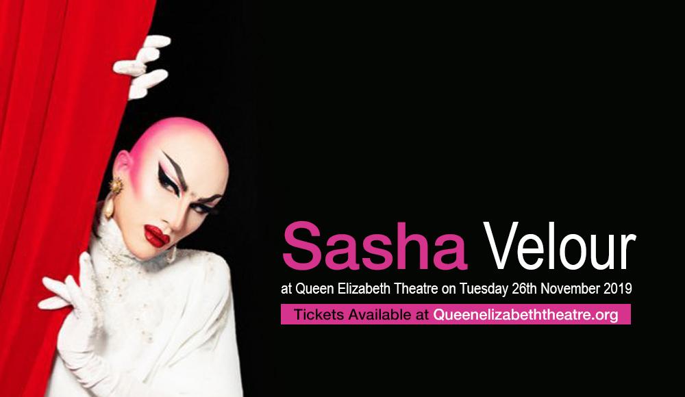 Sasha Velour at Queen Elizabeth Theatre