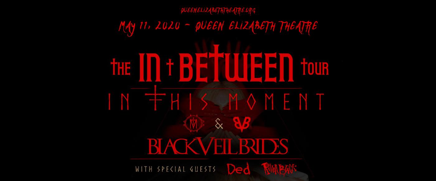 In This Moment & Black Veil Brides at Queen Elizabeth Theatre