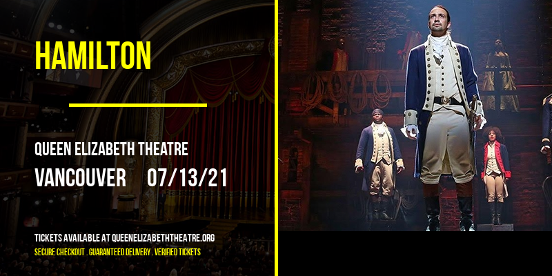 Hamilton [CANCELLED] at Queen Elizabeth Theatre